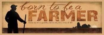 BORN TO BE A FARMER-HORIZ