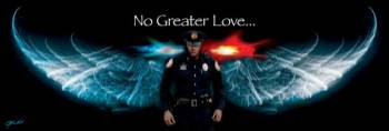 NO GREATER LOVE-POLICE W/LIGHTS