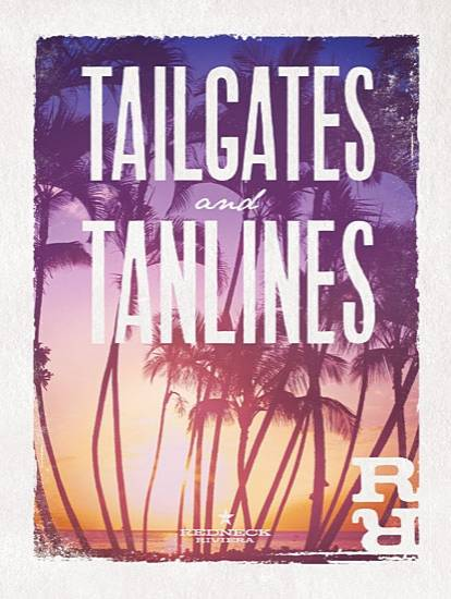 TAILGATES AND TANLINES